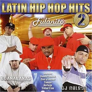 Vol.2-Latin Hip Hop Hits
