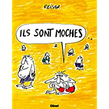 Ils sont moches (Reiser) (French Edition)