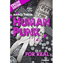 Human Punk For Real: An Autobiography [English Edition]