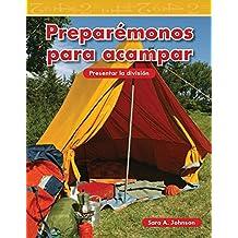 Preparémonos para acampar (Getting Ready to Camp) (Mathematics Readers)