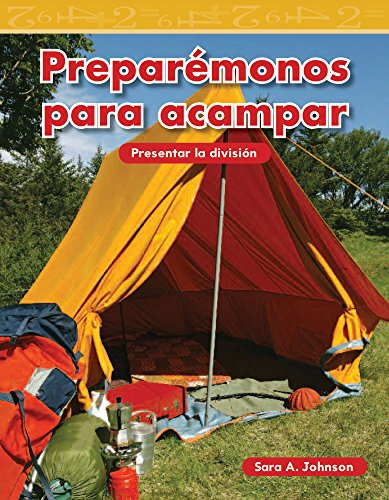 Preparémonos para acampar (Getting Ready to Camp) (Mathematics Readers) por Teacher Created Materials