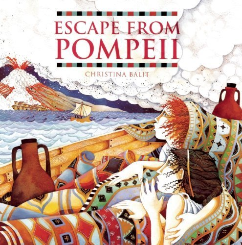 Escape from Pompeii by Balit, Christina (2005) Paperback