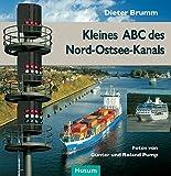 Kleines ABC des Nord-Ostsee-Kanals - Dieter Brumm
