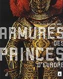 Armures des princes d'Europe : Sous l'égide de Mars