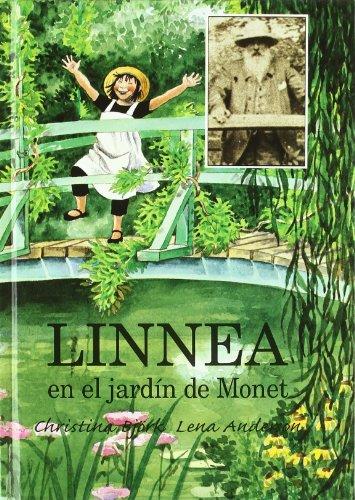 Linnea en el jardin de monet (NO FICCION INFANTIL) por Christina Bjork
