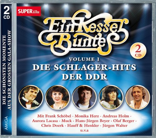 Preisvergleich Produktbild Ein Kessel Buntes I - die Schlager-Hits der DDR