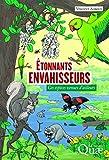 Étonnants envahisseurs : ces espèces venues d'ailleurs / Vincent Albouy | Albouy, Vincent (1959-....). auteur