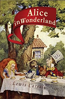 Alice in Wonderland by [Carroll, Lewis]