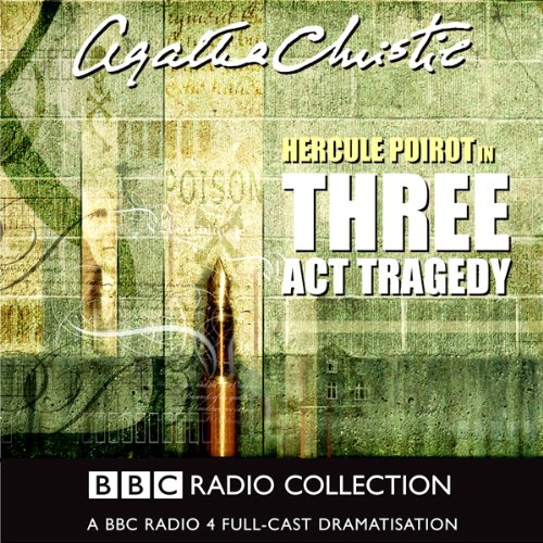 Three Act Tragedy (Dramatised) par Agatha Christie