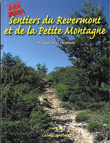 Sentiers du Revermont et de la Petite Montagne : 28 itinéraires reconnus par Yves Ray