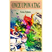 Once Upon a Tag (short story) (English Edition)
