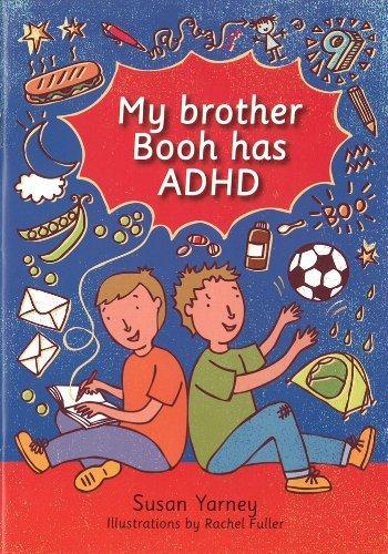 My Brother Booh Has ADHD by Susan Yarney (2014-05-06)