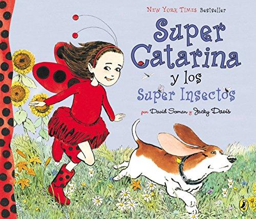 Super Catarina Y Los Super Insectos (Ladybug Girl) por David Soman