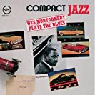 Compact Jazz - Wes Montgomery Plays The Blues