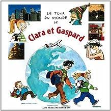 Le tour du monde de Clara et Gaspard