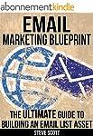 Email Marketing Blueprint - The Ultim...
