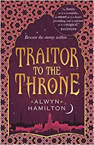 Read Traitor To The Throne Rebel Of The Sands 2 By Alwyn Hamilton