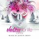 Electric For Life 2016 (Mixed by Gareth Emery)