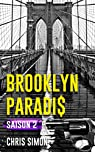 Brooklyn Paradis, tome 2 par Simon