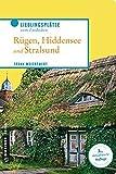 Unterwegs auf Rügen, Hiddensee und in Stralsund: 66 Lieblingsplätze und 11 Köche (Lieblingsplätze im GMEINER-Verlag)