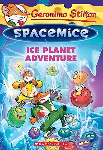 Ice Planet Adventure (Geronimo Stilton: Spacemice) by Geronimo Stilton (27-Jan-2015) Paperback