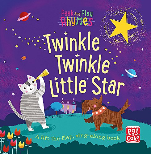 Twinkle Twinkle Little Star: A baby sing-along board book with flaps to lift (Peek and Play Rhymes)