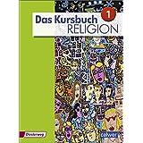 Das Kursbuch Religion - Ausgabe 2015: Schülerband 1