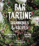 Bar Tartine: Techniques & Recipes.