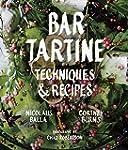 Bar Tartine: Techniques & Recipes.