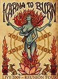 Songtexte von Karma to Burn - Live 2009 – Reunion Tour