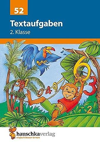 Textaufgaben 2. Klasse: Sachaufgaben - Übungsprogramm mit Lösungen für die