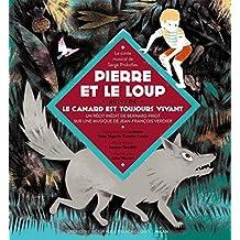 Pierre et le Loup, suivi du Canard est toujours vivant, livre-CD