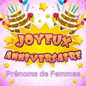 Joyeux Anniversaire Evelyne De Chorus Friends Sur Amazon Music