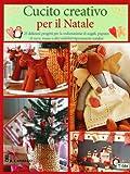 Scarica Libro Cucito creativo per il Natale (PDF,EPUB,MOBI) Online Italiano Gratis