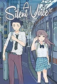 A Silent Voice 3 par Yoshitoki Oima