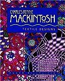 Charles Rennie Mackintosh: Textile Designs by Roger Billcliffe (2007-06-14)