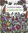 La peinture magique - Le jardin des f�es