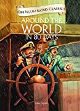 Around the World in 80 Days : Illustrated Classics (Om Illustrated Classics)