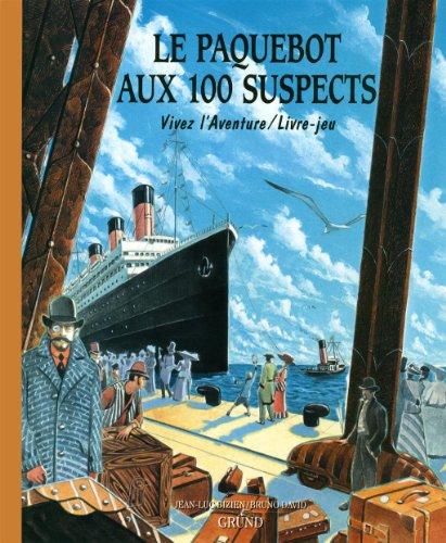 PAQUEBOT AUX 100 SUSPECTS par JEAN-LUC BIZIEN