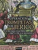 Operación Trompetas de Jericó (Historia Incógnita)
