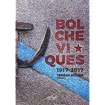 Bolcheviques 1917-2014 (Através de Nós)
