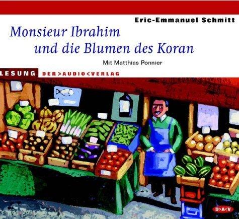 Monsieur Ibrahim und die Blumen des Koran. CD von Schmitt. Eric-Emmanuel (2003) Audio CD