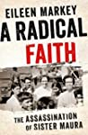 A Radical Faith: The Assassination of...