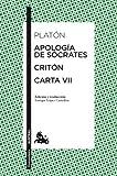 Apología de Sócrates / Critón / Carta VII (Humanidades)