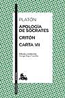 Apología de Sócrates / Critón / Carta VII par