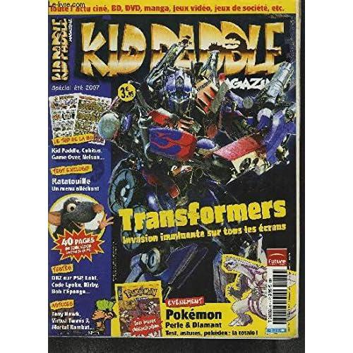 KID PADDLE MAGAZINE - Transformers, Invasion imminente sur tous les écrans, Pokémon perle&diamant,40 pages de jeux vidéo consoles et pc - Spécial été 2007