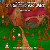 The Gingerbread Witch: Illustration by Paul Miller