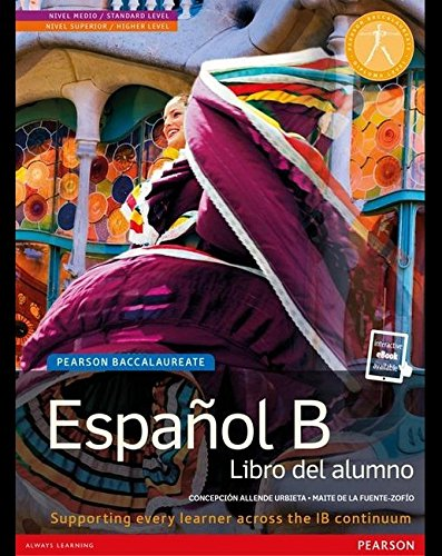 Pearson Baccalaureate: Espanol B new bundle (not pack) (Pearson International Baccalaureate Diploma: International Editions)