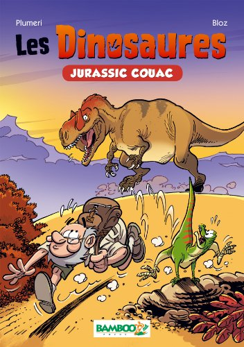 Les Dinosaures - Roman Poche tome 1: Jurassic Couac