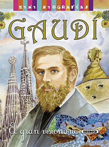 Gaudí (Mini biografías) por José Morán